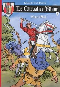Le chevalier blanc - LilianeFuncken
