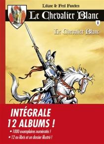 Le chevalier blanc : intégrale 12 albums - LilianeFuncken