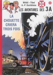 Les aventures des 3A - André-PaulDuchâteau