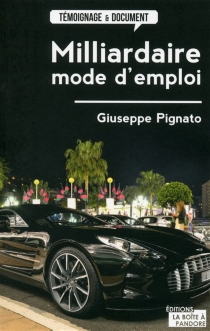 Milliardaire, mode d'emploi - GiuseppePignato
