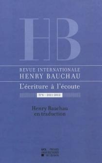 Revue internationale Henry Bauchau, l'écriture à l'écoute, n° 4 -