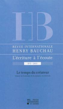 Revue internationale Henry Bauchau, l'écriture à l'écoute, n° 5 -