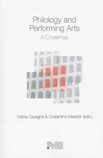 Philology and performing arts : a challenge -