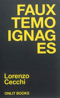 Faux témoignages - LorenzoCecchi