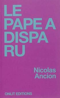 Le pape a disparu - NicolasAncion