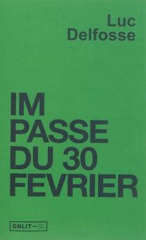 Impasse du 30 février - LucDelfosse