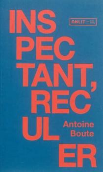 Inspectant, reculer - AntoineBoute