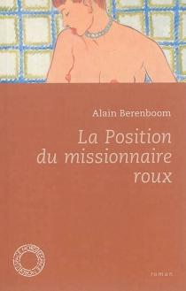 La position du missionnaire roux - AlainBerenboom