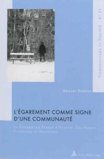 L'égarement comme signe d'une communauté : la génération perdue d'Aragon, Dos Passos, Fitzgerald et Hemingway - AmauryDehoux