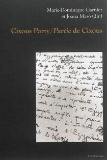 Cixous party| Partie de Cixous -