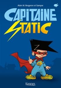 Capitaine Static - Alain M.Bergeron