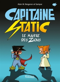 Capitaine Static - Alain M. Bergeron