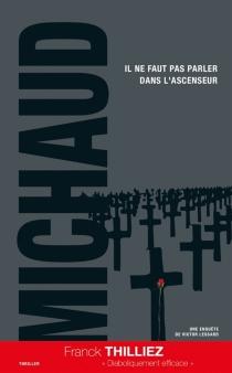 Une enquête de Victor Lessard - MartinMichaud