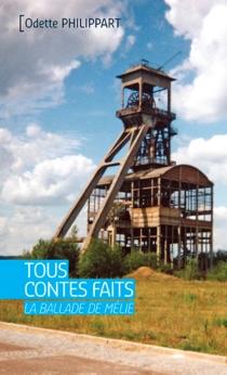 Tous contes faits : la ballade de Mélie - OdettePhilippart