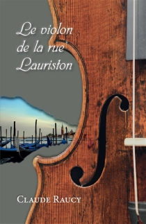 Le violon de la rue Lauriston - Claude Raucy