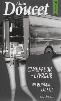 Chauffeur-livreur - AlainDoucet