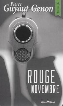 Rouge novembre - PierreGuyaut-Genon