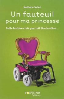 Un fauteuil pour ma princesse - NathalieTahon