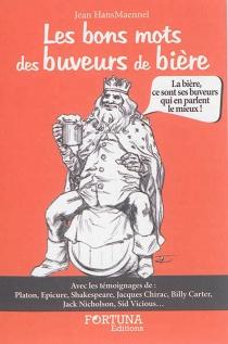 Les bons mots des buveurs de bière - JeanHansmaennel