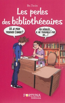 Les perles des bibliothécaires - Be.Twin