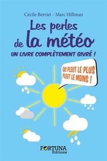 Les perles de la météo : un livre complètement givré ! - CécileBerriet