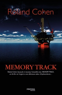 Memory track - Roland Cohen