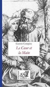 Le coeur et la main - GastonCompère