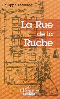 La rue de la Ruche - PhilippeLeclercq