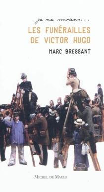 Les funérailles de Victor Hugo - MarcBressant