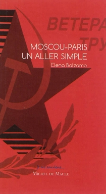 Moscou-Paris : un aller simple - Elena Balzamo