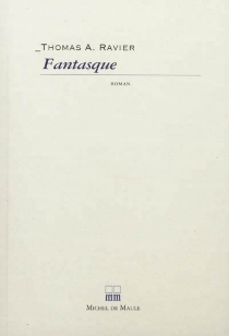 Fantasque - Thomas A. Ravier
