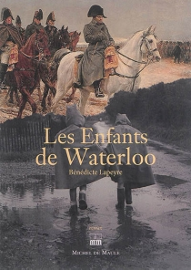 Les enfants de Waterloo - BénédicteLapeyre