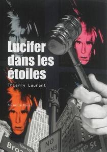 Lucifer dans les étoiles - LaurentThierry