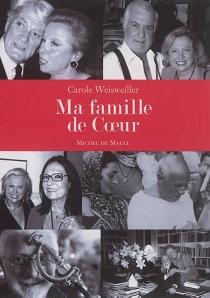 Ma famille de coeur - CaroleWeisweiller