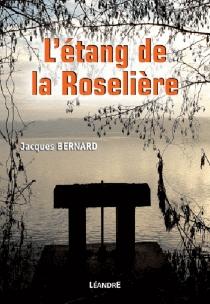 L'étang de la Roselière - JacquesBernard