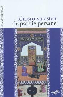Rhapsodie persane - KhosroVarasteh