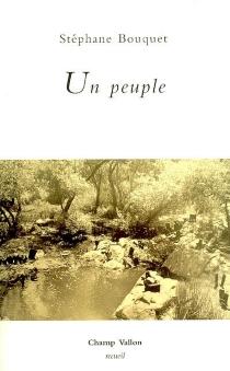 Un peuple - StéphaneBouquet