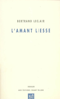 L'amant Liesse - BertrandLeclair