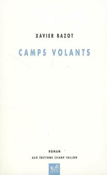 Camps volants - XavierBazot