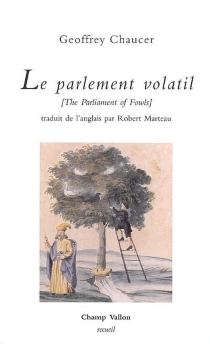 Le parlement volatil| The parliament of fowls - Geoffrey Chaucer