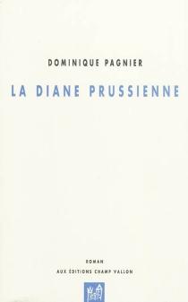 La diane prussienne - DominiquePagnier