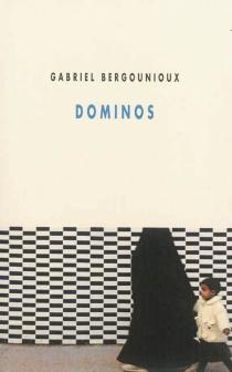 Dominos - GabrielBergounioux