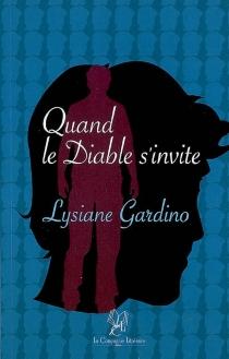 Quand le diable s'invite - LysianeGardino