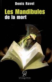 Les mandibules de la mort - DenisRavel
