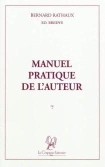 Manuel pratique de l'auteur - BernardRathaux