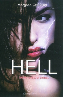 Hell : entre le réel et l'irréel - MorganeChéron