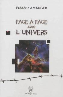 Face à face avec l'Univers - FrédéricAmauger