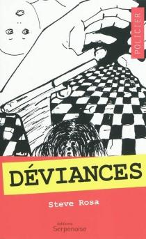 Déviances - SteveRosa