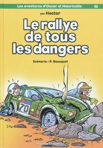 Les aventures d'Oscar et Mauricette - PatrickBousquet