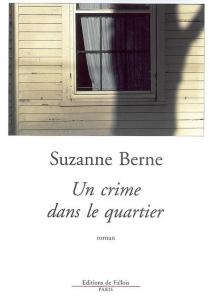 Un crime dans le quartier - SuzanneBerne